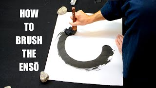 How to brush the ENSŌ - Zen Circle