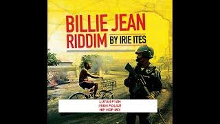 LUTAN FYAH - I BUN POLICE - BILLIE JEAN RIDDIM HIP HOP MIX - IRIE ITES RECORDS
