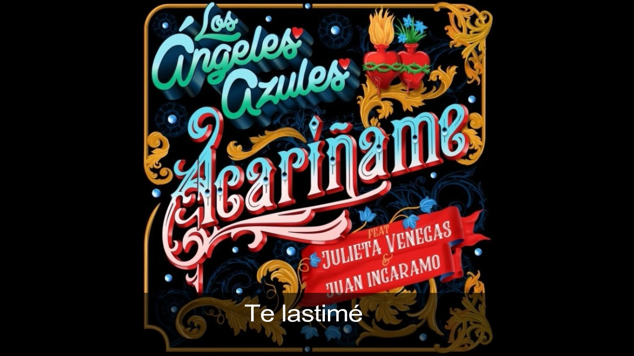 Los Angeles Azules Acariname Feat Julieta Venegas Juan
