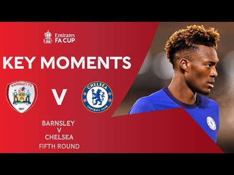 Barnsley v Chelsea | Key Moments | Fifth Round | Emirates FA Cup 2020-21