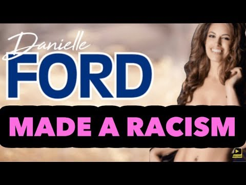 Danielle Ford Is Racist! ▶10:51
