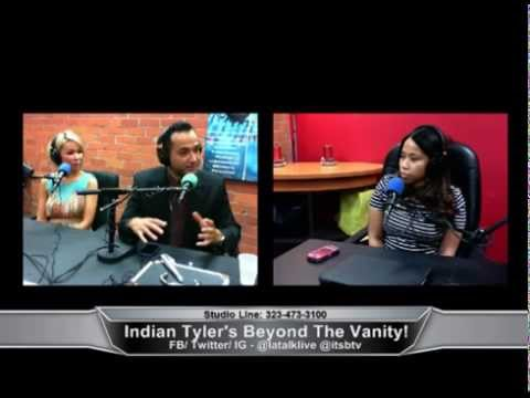 Indian Tyler's Beyond the Vanity! 09-10-14