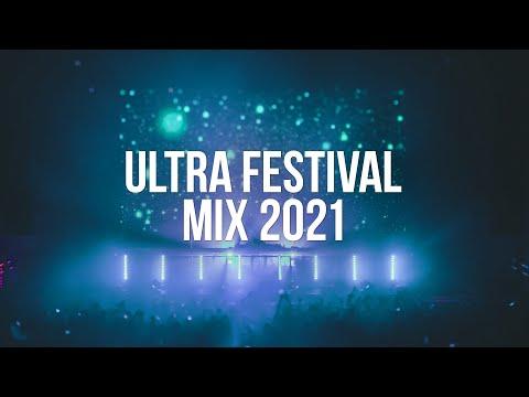 Ultra Festival Mix 2021 - EDM Mixes of Popular Songs 2021