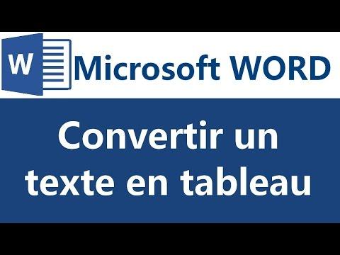 Convertir un texte en tableau  Microsoft Word 2007 2010