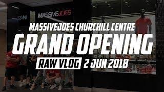 MassiveJoes Churchill Centre Grand Opening   RAW VLOG 2 Jun 2018