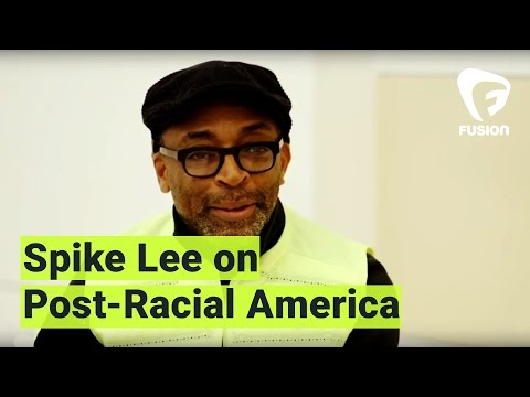 "Spike Lee: Post-Racial America is ""Bullshit"""