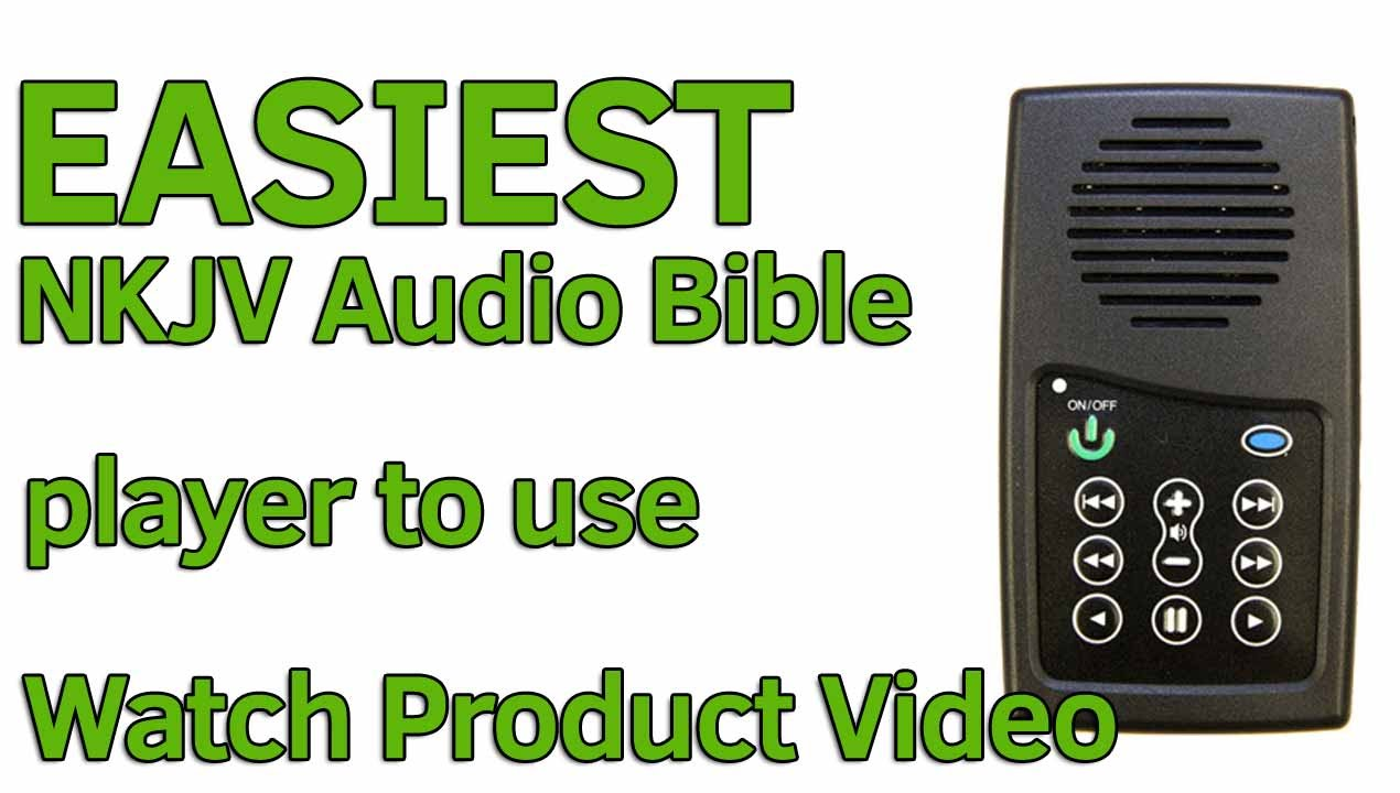 EASIEST Audio Bible in the world to use, NKJV Audio Bible Player