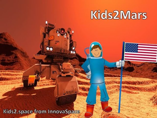 ENG Kids2Mars | USA - When will there be a colony on Mars?