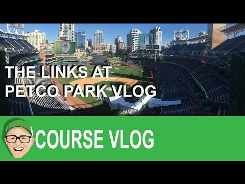 The Links At Petco Vlog