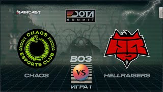 Chaos Esports vs HellRaisers (игра 1)   BO3   DOTA Summit 11   Playoff