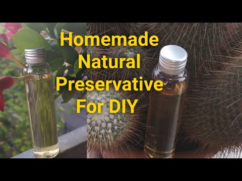 DIY Natural preservative For Homemade Natural Product And Cosmetic