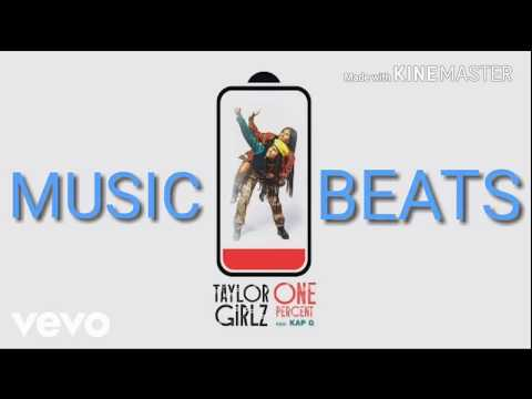Taylor Girlz - One Percent [BASS BOOSTED] (CLEAN)