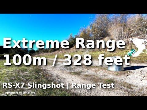 RS-X7 Slingshot | Extreme Range Testing (100m)
