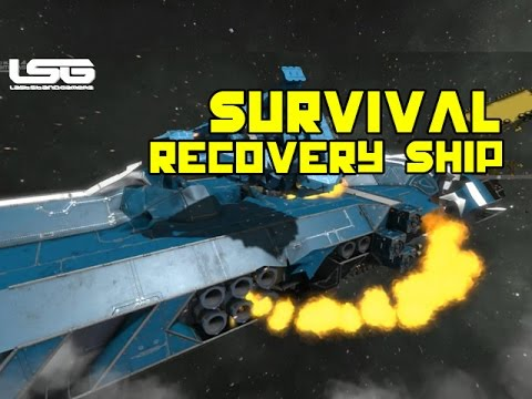 Space Engineers -  Survival Recovery Ship