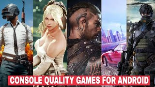 TOP 5 CONSOLE QUALITY GAMES FOR ANDROID | 2018 |