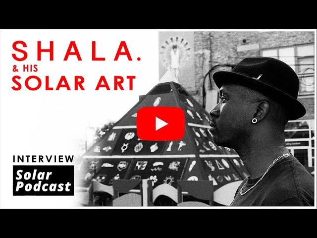 Solar Artist Shala   Art and Sculpture with Solar   Solar Podcast Ep.109