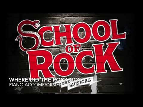 Where Did the Rock Go? - School of Rock - Piano Accompaniment/Karaoke Track
