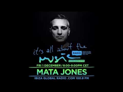 Mata Jones - It's All About The Music @ Ibiza Global Radio 1-12-17