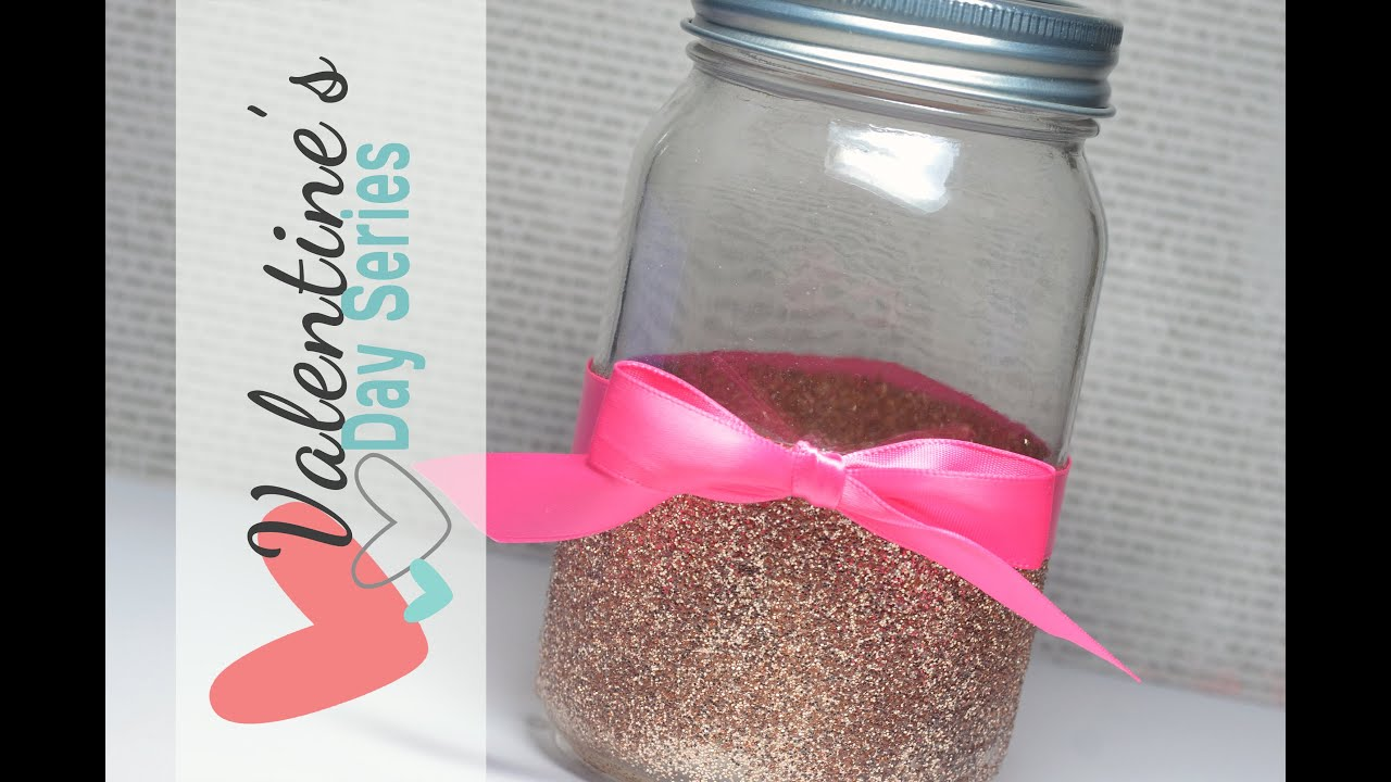 DIY Glitter On Glass (Jar) | Valentine\'s Day 2015 - YouTube
