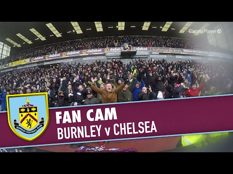 FAN CAM  | Burnley v Chelsea