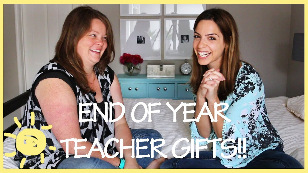 TIPS What Teachers Really Want For End Of Year Gifts
