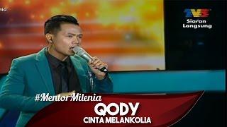 #MentorMilenia | Qody | Cinta Melankolia