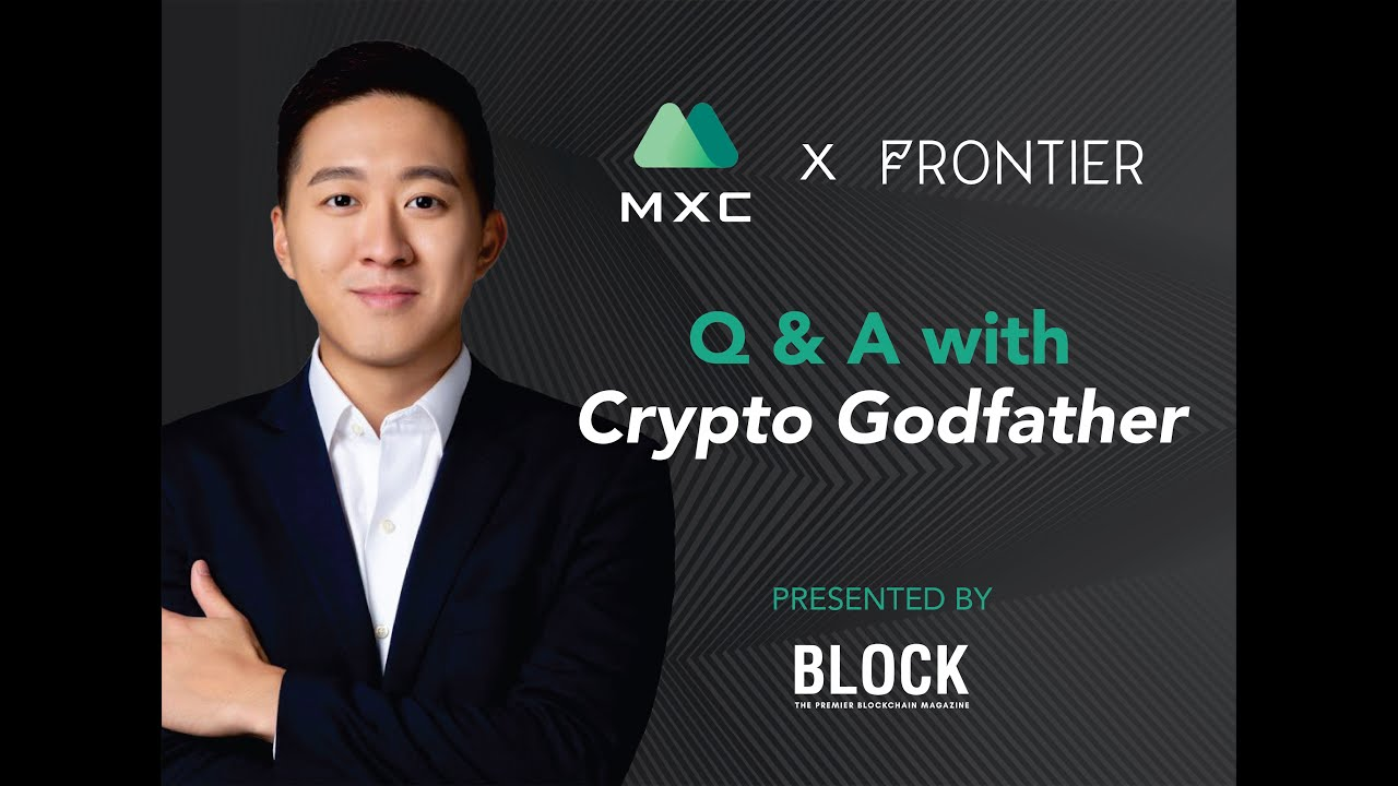 WATCH NOW: MXC Exchange x Frontier Q&A with Crypto Godfather