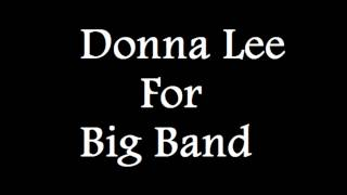 Donna Lee For Big Band