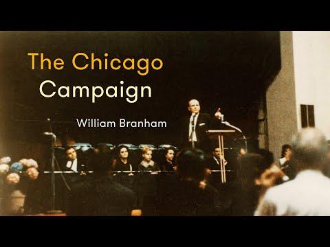 William Branham - The Chicago Campaign