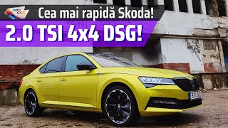 Superb Sportline 2.0 TSI 4x4 DSG - Skoda Power la 50.000 euro [272 CP, 350 NM]
