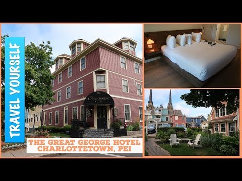 The Great George Hotel Review Charlottetown, PEI