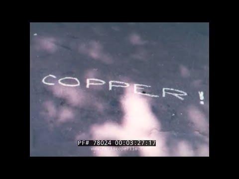 COPPER  KENNECOTT COPPER COMPANY INDUSTRIAL FILM    BINGHAM MINE  UTAH 78024