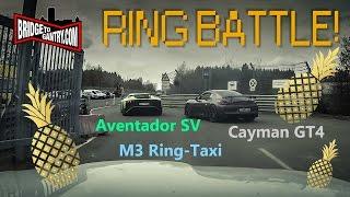 ring battle aventador sv vs cayman gt4 vs bmw m3 ring taxi
