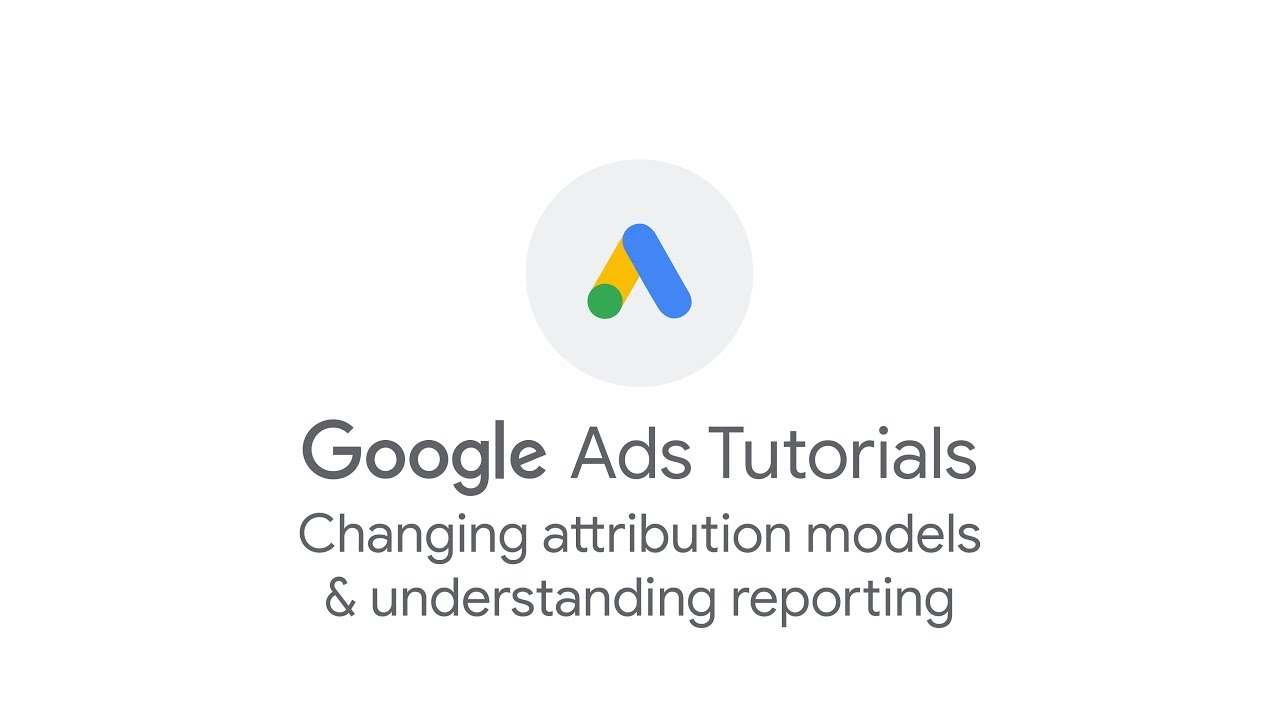 Changing attribution models & understanding reporting