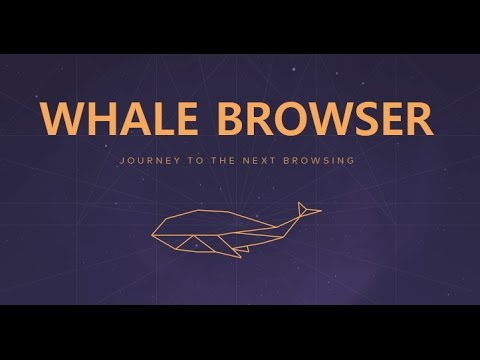 New Naver Whale Browser - Widgets and Chrome Extension