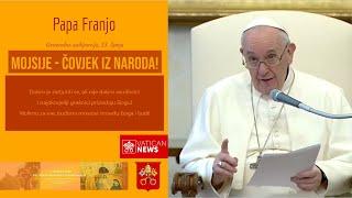 Papa Franjo: Mojsije - čovjek iz naroda!