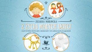 Z ŻYCIA MAŁYCH DZIECI cała bajka – Bajkowisko.pl – słuchowisko dla dzieci (audiobook)