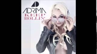 Adrima - Keep Rollin