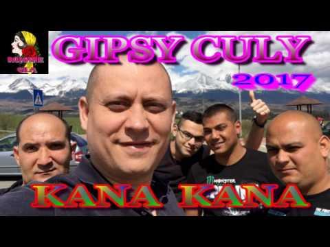 GIPSY CULY 2017 KANA KANA