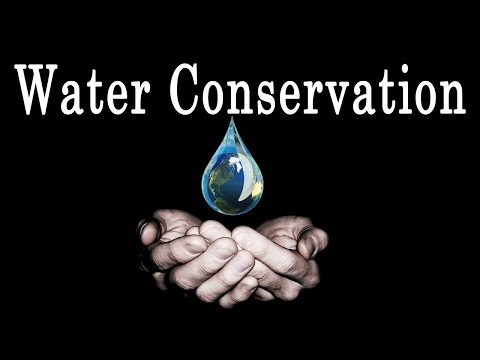 Water Conservation  | Environmental Science | EVS