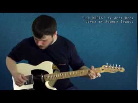 Jeff Beck - Led Boots cover by Andrey Ivanov