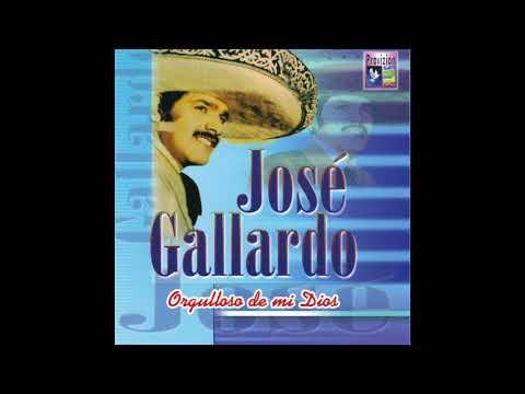 Jose Gallardo - Orgulloso De Mi Dios (Disco Completo)