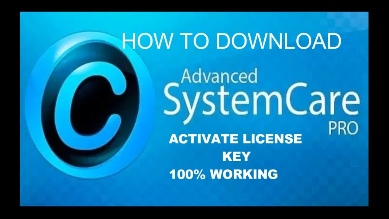 HOW TO DOWNLOAD ADVANCED SYSTEM CARE PRO 12  ACTIVATE LICENSE KEY 100% WORKING