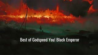 Best of Godspeed You! Black Emperor