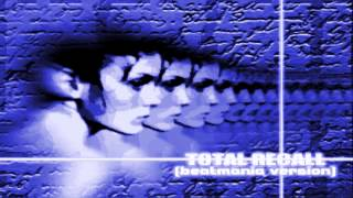 TOTAL RECALL [beatmania version] Beatmania 5th Mix Apend