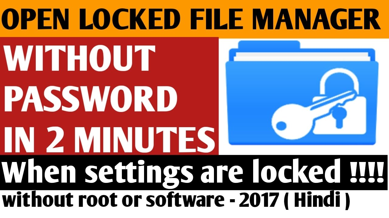 How to open locked file manager without password | android mobile phone  tricks