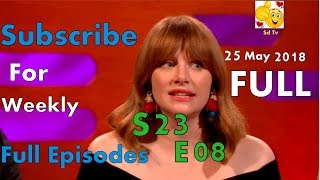 FULL Graham Norton Show S23E08 Chris Pratt, Bryce Dallas Howard, Jeff Goldblum, Thandie Newton