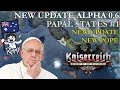 HOI4 Kaiserreich Update 0.6 - Papal States #1 - New Update, New Pope