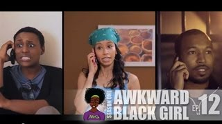 "AWKWARD Black Girl | ""The Decision"" [S. 1, Ep. 12]"