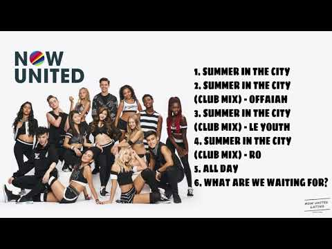 Now United Playlist(All Songs - August 2018)